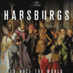 [PDF] [EPUB] The Habsburgs: To Rule the World Download