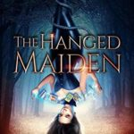 [PDF] [EPUB] The Hanged Maiden (Rise of the Ash Gods #1) Download