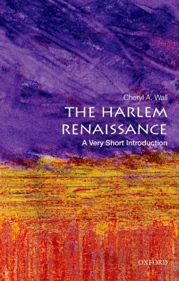 [PDF] [EPUB] The Harlem Renaissance: A Very Short Introduction Download by Cheryl A. Wall