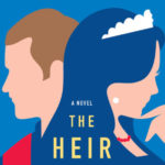 [PDF] [EPUB] The Heir Affair (Royal We, #2) Download