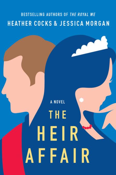 [PDF] [EPUB] The Heir Affair (Royal We, #2) Download by Heather Cocks