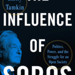 [PDF] [EPUB] The Influence of Soros: Politics, Power, and the Struggle for an Open Society Download