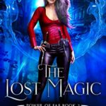 [PDF] [EPUB] The Lost Magic (Power Of Fae Book 2) Download