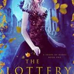[PDF] [EPUB] The Lottery (A Shade of Hades #1) Download
