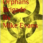 [PDF] [EPUB] The Orphans Brigade Download