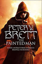 [PDF] [EPUB] The Painted Man (Demon Cycle, #1) Download by Peter V. Brett