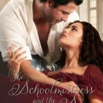 [PDF] [EPUB] The Schoolmistress and the Spy (Regency Romance and Mystery Book 1) Download