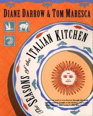 [PDF] [EPUB] The Seasons of the Italian Kitchen Download by Diane Darrow