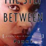 [PDF] [EPUB] The Step Between (Carole Ann Gibson, #3) Download