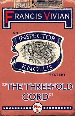 [PDF] [EPUB] The Threefold Cord Download by Francis Vivian