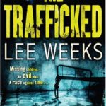 [PDF] [EPUB] The Trafficked (Detective Johnny Mann, #2) Download