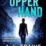 [PDF] [EPUB] The Upper Hand: A Chilling British Crime Thriller (A DC O'Connell Crime Thriller, #1) Download