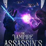 [PDF] [EPUB] The Vampire Assassin's Blade (Interstellar Slayer #1) Download