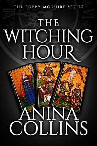 [PDF] [EPUB] The Witching Hour (Poppy McGuire Mysteries #6) Download by Anina Collins