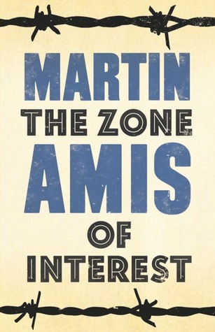 [PDF] [EPUB] The Zone of Interest Download by Martin Amis