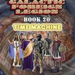 [PDF] [EPUB] Time Machine (America's Galactic Foreign Legion, #20) Download