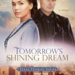 [PDF] [EPUB] Tomorrow's Shining Dream  (Texas Promise #2) Download