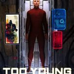 [PDF] [EPUB] Too Young to Die (Pivot Lab Chronicles Book 1) Download