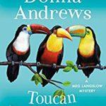 [PDF] [EPUB] Toucan Keep a Secret: A Meg Langslow Mystery Download