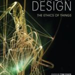 [PDF] [EPUB] Tricky Design: The Ethics of Things Download