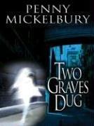 [PDF] [EPUB] Two Graves Dug (Phil Rodriguez, #1) Download by Penny Mickelbury