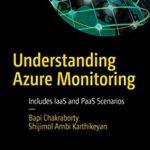 [PDF] [EPUB] Understanding Azure Monitoring: Includes IaaS and PaaS Scenarios Download