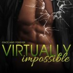 [PDF] [EPUB] Virtually Impossible (Once and Forever #2) Download