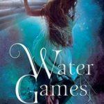 [PDF] [EPUB] Water Games (Watergirl Book 4) Download