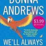 [PDF] [EPUB] We'll Always Have Parrots (Meg Langslow, #5) Download
