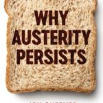 [PDF] [EPUB] Why Austerity Persists Download