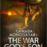 [PDF] [EPUB] Yamada Monogatari: The War God's Son Download