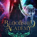 [PDF] [EPUB] Year Two (Bloodshed Academy Book 2) Download