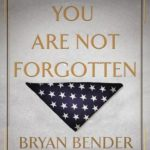 [PDF] [EPUB] You Are Not Forgotten: The Story of a Lost World War II Pilot and a Twenty-First-Century Soldier's Mission to Bring Him Home Download