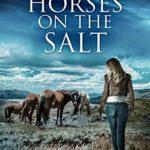 [PDF] [EPUB] wild horses on the salt Download