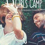 [PDF] [EPUB] 13 Days of Girls Camp: A Romantic Comedy Download