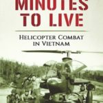 [PDF] [EPUB] 19 Minutes to Live – Helicopter Combat in Vietnam: A Memoir by Lew Jennings Download