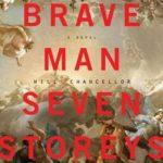 [PDF] [EPUB] A Brave Man Seven Storeys Tall Download
