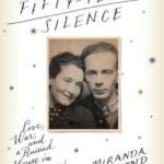 [PDF] [EPUB] A Fifty-Year Silence: Love, War, and a Ruined House in France Download