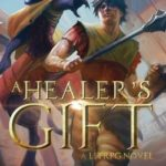 [PDF] [EPUB] A Healer's Gift: Book 1 of the Adventures on Brad Download