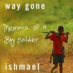 [PDF] [EPUB] A Long Way Gone: Memoirs of a Boy Soldier Download