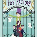 [PDF] [EPUB] A Most Peculiar Toy Factory Download