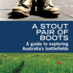 [PDF] [EPUB] A Stout Pair of Boots: A Guide to Exploring Australia's Battlefields Download