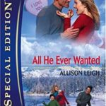 [PDF] [EPUB] All He Ever Wanted (Montana Mavericks: Gold Rush Grooms, #2) Download