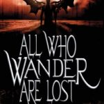 [PDF] [EPUB] All Who Wander Are Lost: An Icarus Fell Novel Download