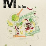 [PDF] [EPUB] Alphabet Cooking: M is For Mexican Download