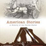 [PDF] [EPUB] American Stories: A History of The United States, Combined Volume Download