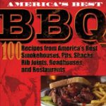 [PDF] [EPUB] America's Best BBQ: 100 Recipes from America's Best Smokehouses, Pits, Shacks, Rib Joints, Roadhouses, and Restaurants Download