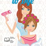 [PDF] [EPUB] And Hope to Dye (Mystery Book Club Cozy Mystery Series 1) Download