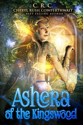 [PDF] [EPUB] Ashera of the Kingswood Download by Cheryl Rush Cowperthwait