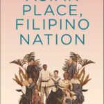 [PDF] [EPUB] Asian Place, Filipino Nation: A Global Intellectual History of the Philippine Revolution, 1887-1912 Download